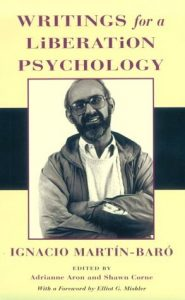 Martín-Baró: Writings for a Liberation Psychology