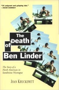 The Death of Ben Linder -- by Joan Kruckewitt
